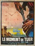 The Moment To Kill french poster