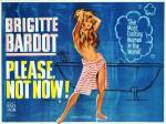 please not now uk poster bardot